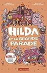 Hilda, Tome 2 : Hilda et la grande parade par Pearson