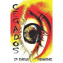 Cegados (Saga Cegados nº 1)