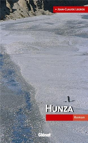 Hunza par Jean-Claude Legros