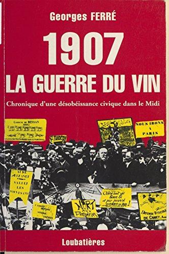 En ligne 1907, la guerre du vin : Chronique d'une désobéissance civique epub pdf