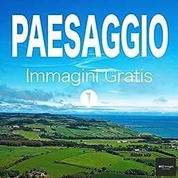 PAESAGGIO Immagini Gratis 1 BEIZ images - Foto Gratis (Italian ...