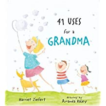 41 Uses for a Grandma by Harriet Ziefert (2006-05-26)