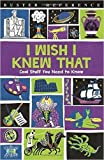 #7: I Wish I Knew That: Cool Stuff You Need to Know (Buster Reference)