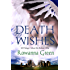 Death Wishes: 10 Things I Must Do Before I Die