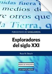 Exploradores del siglo XXI
