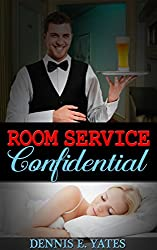 Room Service Confidential (A romantic suspense thriller) (English Edition)