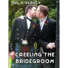 Creeling the Bridegroom (English Edition)