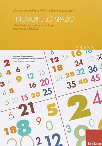 I numeri e lo spazio. Strumenti visuospaziali per il conteggio, primi calcoli e tabelline