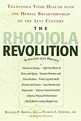 The Rhodiola Revolution: Transform Your Health with the Herbal Breakthrough of the 21st Century by Richard P. Brown (2005-11-05)