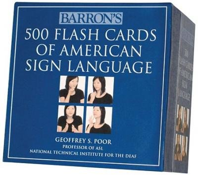 [(Barron's 500 Flash Cards of American Sign Language)] [Author: Geoffrey S Poor] published on (May, 2009)