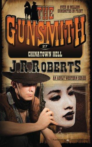 Chinatown Hell: Volume 27 (The Gunsmith)
