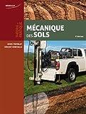 Mécanique des sols : Théorie et pratique