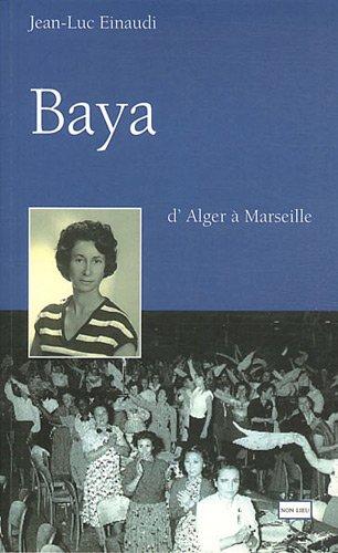 Baya : D'Alger à Marseille