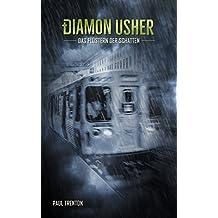 Das Flüstern der Schatten (Diamon Usher 4) (German Edition)
