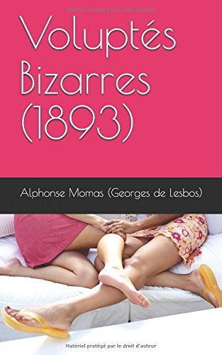 Voluptés Bizarres (1893)