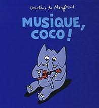 Musique, Coco ! par Dorothée de Monfreid