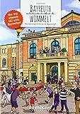 Bayreuth wimmelt: Mit neun wimmeligen Orten aus der Wagner-Stadt -