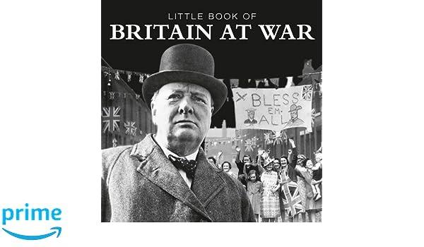Little Book of Britain At War