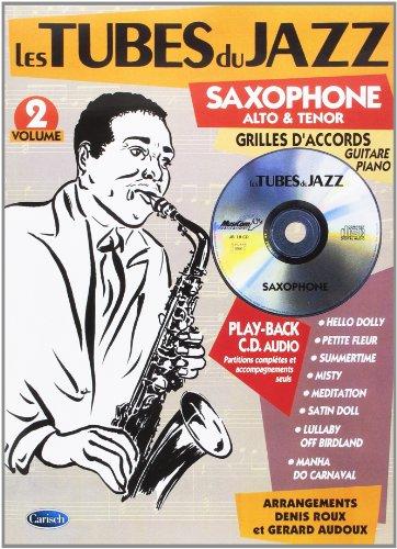 Art Book Les Tubes Du Jazz Saxophone Alto Teno Vol 2 1 Cd