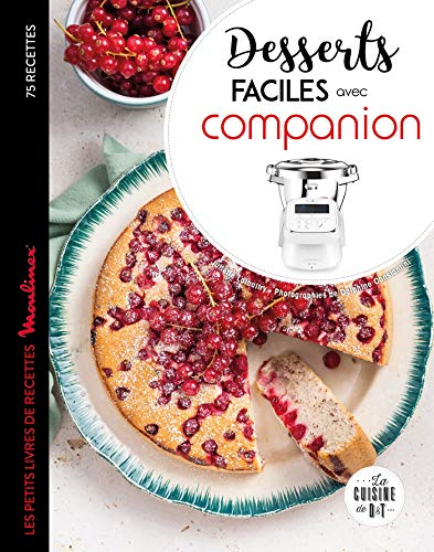 Desserts faciles avec Companion par  Juliette Lalbaltry