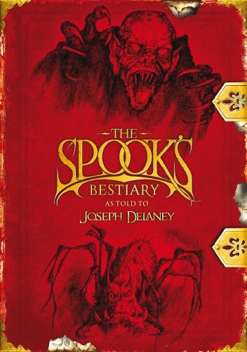 Spook's Bestiary (The Wardstone Chronicles) by Joseph Delaney (2010-09-30)