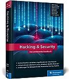 Hacking & Security: Das umfassende Handbuch - Michael Kofler, André Zingsheim, Klaus Gebeshuber, Markus Widl, Roland Aigner, Thomas Hackner, Stefan Kania, Peter Kloep, Frank Neugebauer