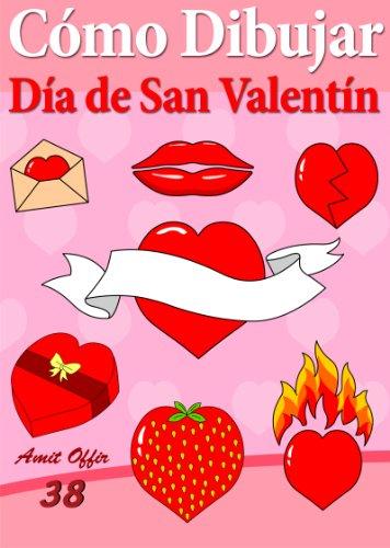 : Día de San Valentín (Libros de Dibujo nº 38) (Spanish Edition) ()