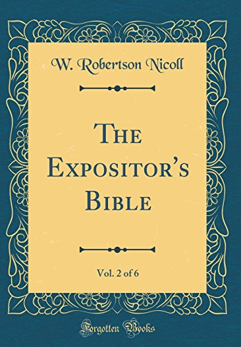 The Expositor's Bible, Vol. 2 of 6 (Classic Reprint)