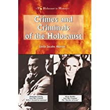 Crimes and Criminals of the Holocaust