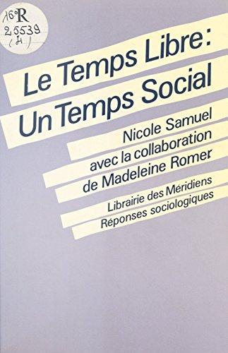 Le Temps libre : un temps social