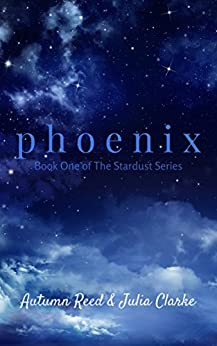 Phoenix: Book One of The Stardust Series (English Edition)