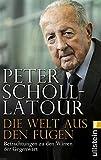 Buchinformationen und Rezensionen zu Die Welt aus den Fugen von Peter Scholl-Latour