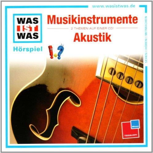 WAS IST WAS, Folge 43: Musikinstrumente / Akustik