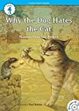 Why the Dog Hates the Cat  (Level4 Book 6) (English Edition)