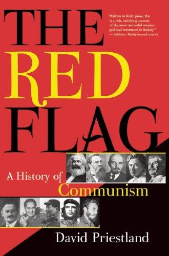 The Red Flag: A History of Communism por David Priestland