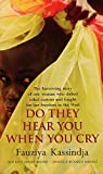 Front cover for the book Do They Hear You When You Cry by Fauziya Kassindja