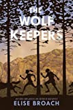 Wolf Keepers, The