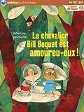 """Afficher """"Le chevalier Bill Boquet est amoureu-eux !"""""""