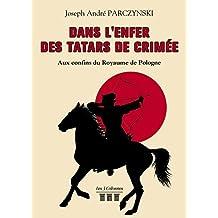 Dans l'enfer des Tatars de Crimée (TRC.3 COLONNES)