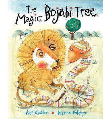 [(The Magic Bojabi Tree)] [ By (author) Dianne Hofmeyr, Illustrated by Piet Grobler ] [September, 2014]