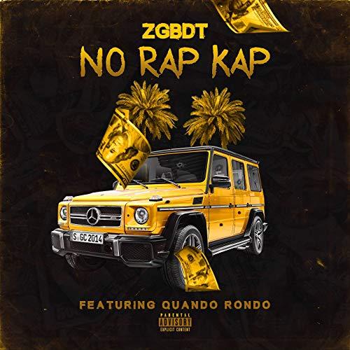 No Rap Cap (feat. Quando Rondo) [Explicit] -