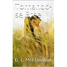 Tornando-se Bree (Portuguese Edition)