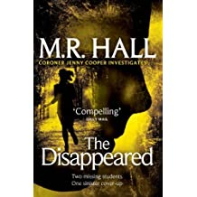 The Disappeared (Coroner Jenny Cooper Series) by M. R. Hall (2012-01-31)