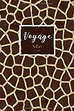Voyage: Un carnet de voyage ligné pour vos aventures safari- Motif rayures de Girafe...