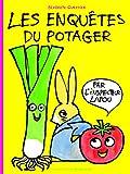 Les enquêtes du potager par l'inspecteur Lapou