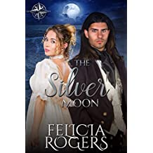 The Silver Moon (Kenelm Chronicles Book 2)