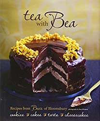 Tea With Bea: Recipes from Bea's of Bloomsbury by Bea Vo (2011-09-01)