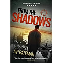 From the Shadows (Alex King Book 8)