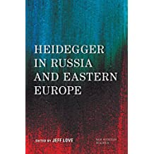 Heidegger in Russia and Eastern Europe (New Heidegger Research)