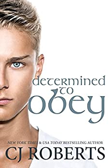 Determined to Obey (The Dark Duet) (English Edition) di [Roberts, CJ]